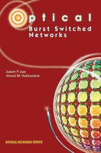 Optical Burst Switched Networks Book