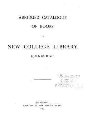 Abridged Catalogue of Books in New College Library  Edinburgh PDF