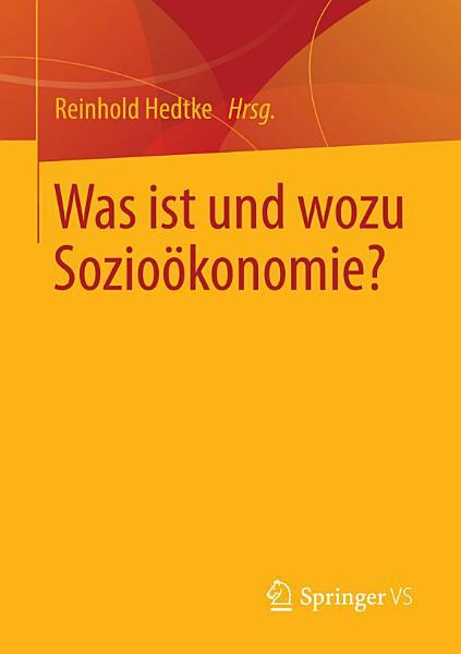 Was ist und wozu Sozio  konomie  PDF