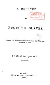 A Defence for Fugitive Slaves