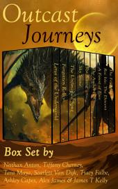 Outcast Journeys: Fantasy and Sci Fi Box Set by Eight Great Authors