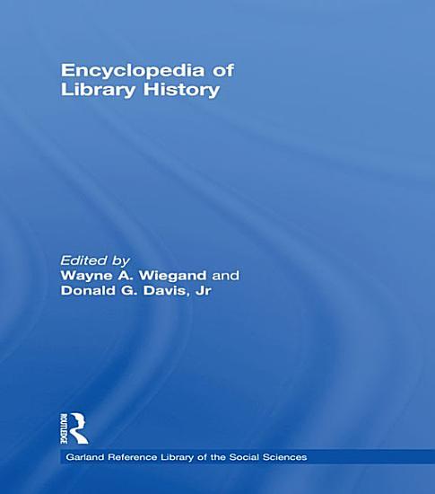 Encyclopedia of Library History PDF