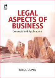 Legal Aspects of Business  Concepts and Applications PDF