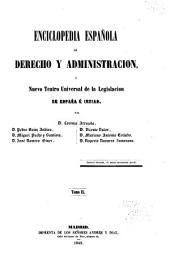 Enciclopedia española de derecho y administracion, ó Nuevo teatro universal de la legislacion de España é Indias: Volumen 2