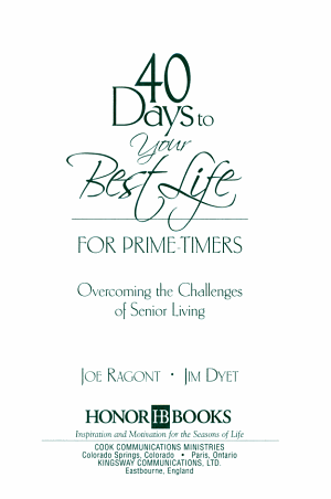 40 Days to Your Best Life for Prime-timers