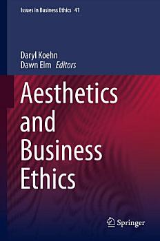 Aesthetics and Business Ethics PDF