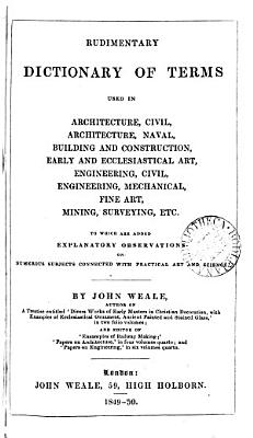 Rudimentary dictionary of terms used in architecture   c    PDF