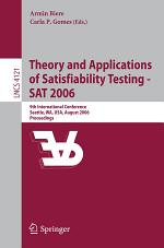 Theory and Applications of Satisfiability Testing - SAT 2006