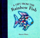 A Gift From The Rainbow Fish Book PDF