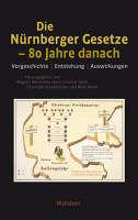 Die N  rnberger Gesetze     80 Jahre danach PDF