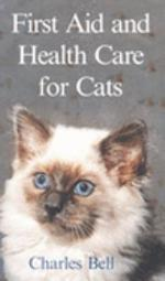First Aid and Health Care for Cats