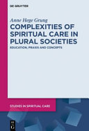 Complexities of Spiritual Care in Plural Societies