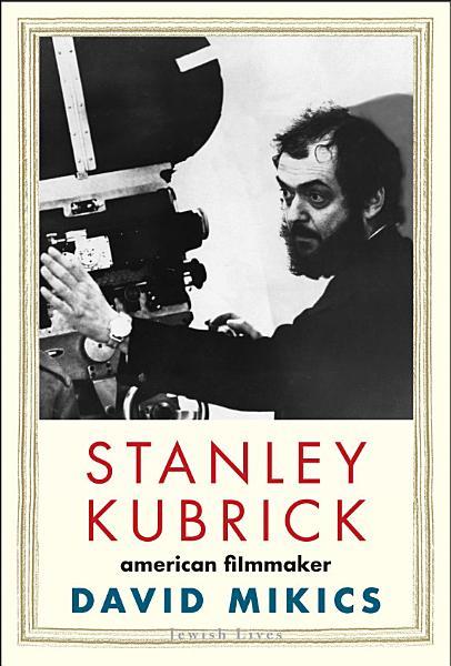 Download Stanley Kubrick Book