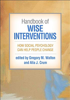 Handbook of Wise Interventions
