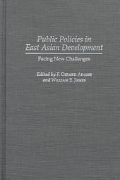 Public Policies in East Asian Development: Facing New Challenges