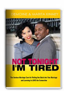 Not Tonight, I'm Tired