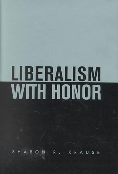Liberalism with Honor PDF