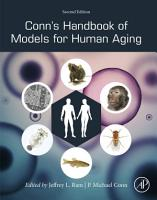 Conn s Handbook of Models for Human Aging PDF