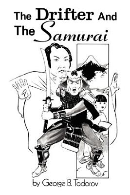 The Drifter and the Samurai