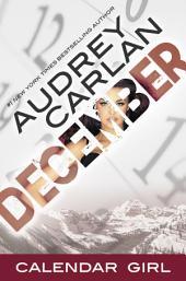 December: Calendar Girl Book 12