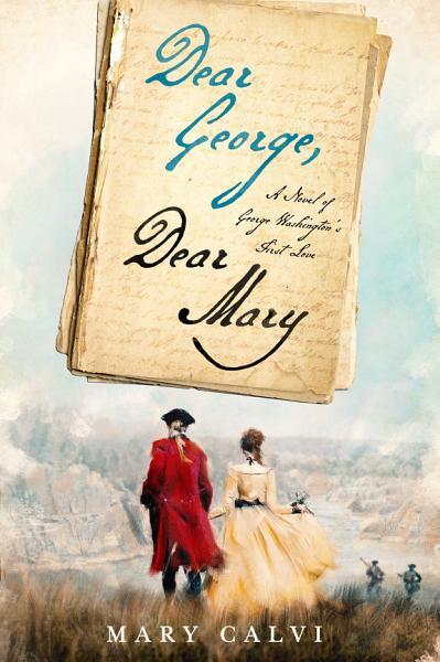 Download Dear George  Dear Mary Book