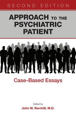Approach to the Psychiatric Patient  Second Edition PDF