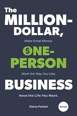 The Million Dollar  One Person Business  Revised
