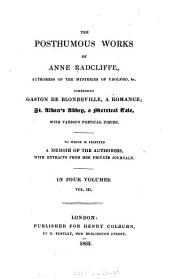 Gaston de Blondeville, a Romance: St. Alban's Abbey, a Metrical Tale, with Various Poetical Pieces : to which is Prefixed a Memoir of the Authoress, with Extracts from Her Private Journals, Volume 3