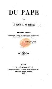 Du Pape: par l'Auteur des Considérations sur la France, etc. J. M. de Maistre