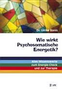 Wie wirkt Psychosomatische Energetik  PDF