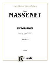 "Meditation from the Opera ""Thaïs"": Organ Solo"