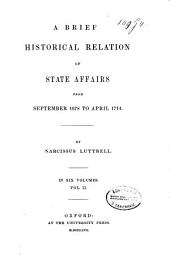 A brief historical relation of state affairs: from September 1678 to April 1714