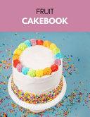Fruit Cakebook