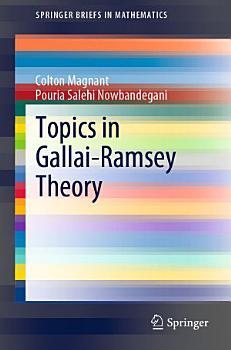 Topics in Gallai Ramsey Theory PDF