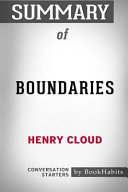 Summary of Boundaries by Henry Cloud  Conversation Starters PDF