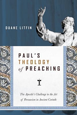 Paul s Theology of Preaching PDF