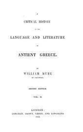 A Critical History of the Language and Literature of Antient Greece: Volume 2
