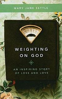 Weighting on God Book