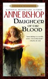 Daughter of the Blood: The Black Jewels Trilogy