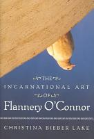The Incarnational Art of Flannery O Connor PDF