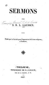 Sermons: Publié par la Société pour l'impression de livres religieux, à Toulouse