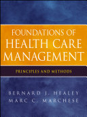 Foundations of Health Care Management