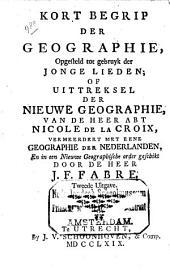 Kort begrip der geographie, opgesteld tot gebruyk der jonge lieden; of Uittreksel der nieuwe geographie: Volume 1