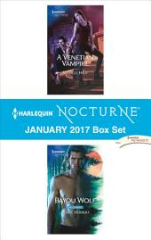 Harlequin Nocturne January 2017 Box Set: A Venetian Vampire\Bayou Wolf