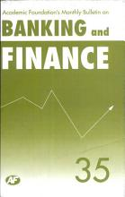Academic Foundation S Bulletin On Banking And Finance Volume  35 Analysis  Reports  Policy Documents PDF