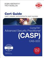 CompTIA Advanced Security Practitioner  CASP  CAS 003 Cert Guide PDF