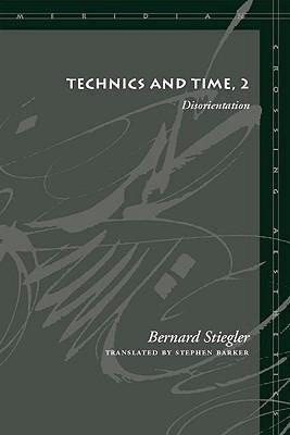 Technics and Time  Disorientation PDF