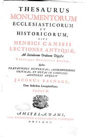 Thesaurus monumentorum ecclesiasticorum et historicorum: Volume 2