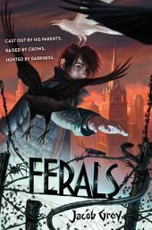 Ferals: Volume 1