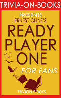 Ready Player One  A Novel by Ernest Cline  Trivia On Books  PDF